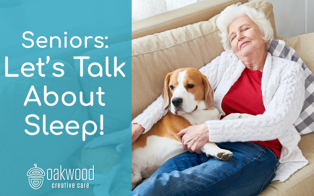 Seniors, Let's Talk About Sleep!